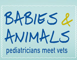 Babies and Animals: Pediatricians meet Veterinarians