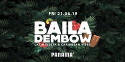Baila Dembow | A Night In Panama