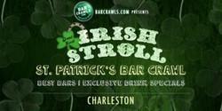 Barcrawls.com Presents Charleston St. Patrick's Day Bar Crawl Irish Stroll