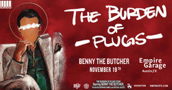 Benny The Butcher - The Burden of Plugs Tour