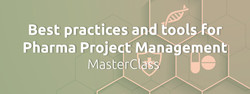 Best practices and tools for Pharma Project Management MasterClass