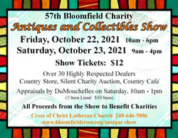 Bloomfield Charity Antiques and Collectibles Show. Bloomfield Hills, Mi. 30 quality dealers