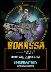 Bokassa plus Florence Black at The Underworld Camden - London