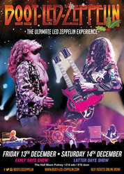 Boot Led Zeppelin Latter Days Show Live at The Half Moon Putney Sat 14 Dec