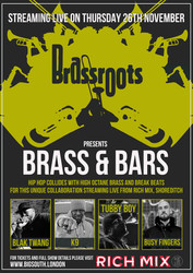 Brass and Bars feat. Brassroots, Blak Twang, Tubby Boy, K9