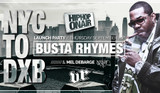Busta Rhymes x Nyc to Dxb Launch Party | by Hip Hop On Air