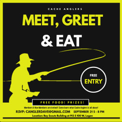 Cache Anglers Eat, Meet and Greet