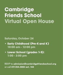 Cambridge Friends School Lower School Open House