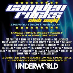 Camden Rocks Club at The Underworld - Camden Town's Biggest Weekly Night!