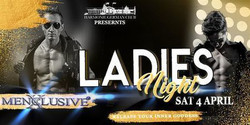 Canberra Ladies Night - Menxclusive Cabaret 4 Apr