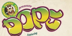 Cannabis Comedy Festival Presents: Dope