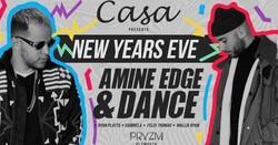 Casa Presents Nye 2018 ft. Amine Edge & Dance