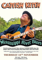 Catfish Keith: Delta Blues Live at Half Moon Putney London Thurs 14th Nov