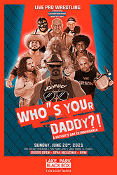 Ccw Presents: A Father's Day Extravaganza Who's Your Daddy?