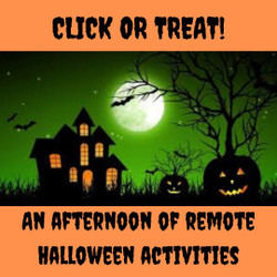 Click to Treat! An afternoon of virtual Halloween fun