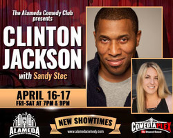 Clinton Jackson - Live at the Alameda Comedy Club - April 16-17