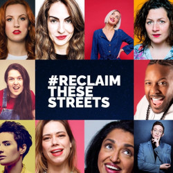 Collywobblers Comedy present Comedy Fundraiser for Reclaim These Streets : All Star Lineup