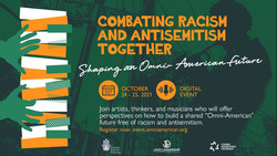 Combating Racism and Antisemitism Together: Shaping an Omni-American Future