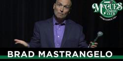 Comedian Brad Mastrangelo