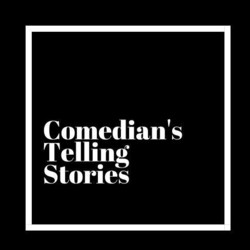 Comedians Telling Stories