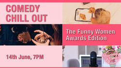 Comedy Chill Out: The Funny Women Awards Edition