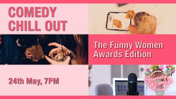 Comedy Chill Out: The Funny Women Awards