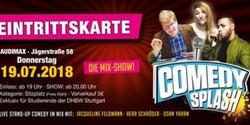 Comedy Splash - Audimax Dhbw Stuttgart