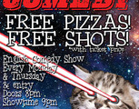 Cosmic Comedy Open Mic : Free Pizza & Shots