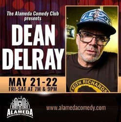 Dean Delray - Live at the Alameda Comedy Club