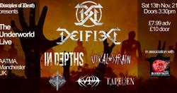 Deified and 5 of Manchester's Best: In Depths, Viral Strain, Vlka Fenryka, Kvilla and Karellen