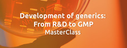 Development of generics: From R&d to Gmp MasterClass