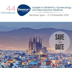 Dexeus Forum 2018 Barecelona- Update in Obstetrics, Gynaecology and Reproductive Medicine