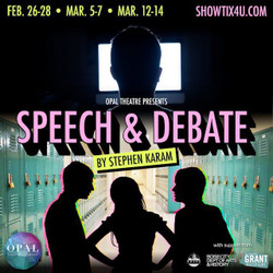 Digital Theatre Event: Speech and Debate by Opal Theatre Company