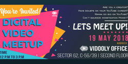 Digital Video Meetup, Noida Chapter