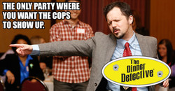 Dinner Detective Interactive Murder Mystery Dinner Show!