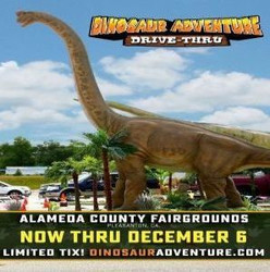 Dinosaur Adventure Drive-Thru Bay Area