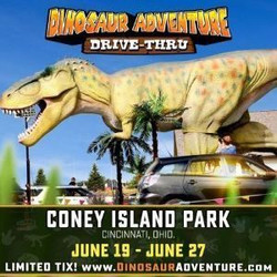 Dinosaur Adventure Drive-Thru Cincinnati, Oh
