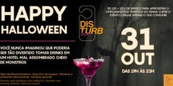 Disturb Boo - Happy Halloween - Hotel Pullman Ibirapuera