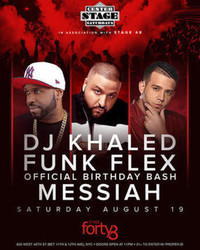 Dj Khaled hosting Funk Flex's Official Birthday Bash at Stage 48 Nyc [8.19]