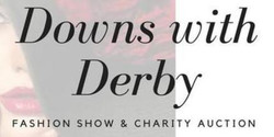 Downs With Derby Fashion Show & Charity Auction