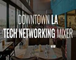 Downtown Los Angeles Tech Mixer Networking At Pez Cantina