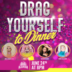 Drag Yourself to Dinner at the Alameda Comedy Club