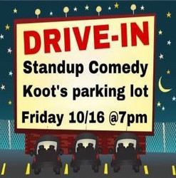 Drive-in Comedy at Koots