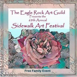 Eagle Rock Art Guild 67th Annual Sidewalk Art Festival