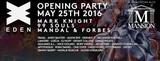 Eden Ibiza Opening Party