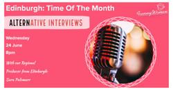 Edinburgh Time of the Month: Alternative Interviews