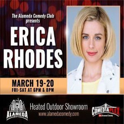 Erica Rhodes - Mar 19-20 Live at the Alameda Comedy Club