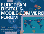 European Digital and Mobile Commerce Forum - June 28 - Zurich