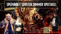 Evil Expo ~ Splendidly Sinister Summer Spectacle