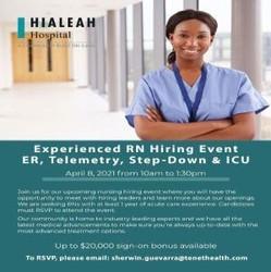 Experienced Rn Icu, Emergency Room, Telemetry, Step-Down Hiring Event on 4/8 | Hialeah Hospital
